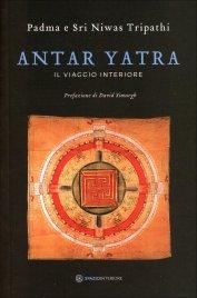 ANTAR YATRA Il viaggio interiore di Padma e Sri Niwas Tripathi
