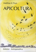 APICOLTURA Nuova edizione di Matthias K. Thun