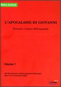 L'APOCALISSE DI GIOVANNI - VOL .1 Presente e futuro dell'umanità di Pietro Archiati