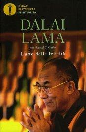L'ARTE DELLA FELICITà Nuova edizione di Dalai Lama