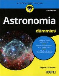 ASTRONOMIA FOR DUMMIES Terza Edizione di Stephen P. Maran