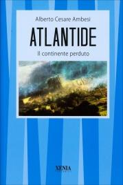 ATLANTIDE Il continente perduto di Alberto Cesare Ambesi