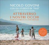 ATTRAVERSO I NOSTRI OCCHI Vivere da bambini in un campo profughi di Nicolò Govoni