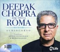 DEEPAK CHOPRA DAL VIVO A ROMA - SPIRITUAL SOLUTION AUDIOCORSO Contiene audio integrale e meditazione di Deepak Chopra