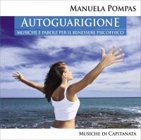 AUTOGUARIGIONE Musiche e Parole per il Benessere Psicofisico di Manuela Pompas