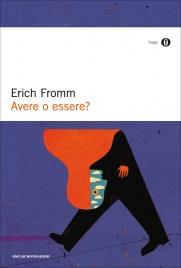 AVERE O ESSERE? (EBOOK) di Erich Fromm