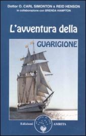 L'AVVENTURA DELLA GUARIGIONE di Carl Simonton, Reid Henson