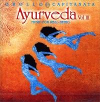 AYURVEDA VOL. 3 Musica per il Benessere di Alberto Grollo, Capitanata