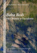 BABA BEDI TRA ORIENTE E OCCIDENTE di Bruna Barbieri, Bruno Barnabei
