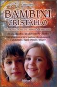 BAMBINI CRISTALLO La transizione da Indaco a Cristallo di Carol Saito