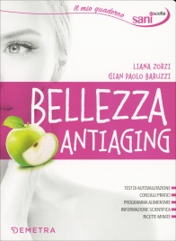 BELLEZZA ANTIAGING di Liana Zorzi, Gian Paolo Baruzzi