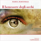 IL BENESSERE DEGLI OCCHI di Marisa Martinelli