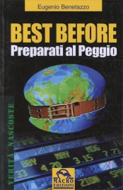BEST BEFORE - PREPARATI AL PEGGIO! di Eugenio Benetazzo