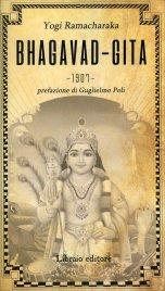 BHAGAVAD GITA di Yogi Ramacharaka