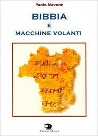BIBBIA E MACCHINE VOLANTI di Paolo Navone