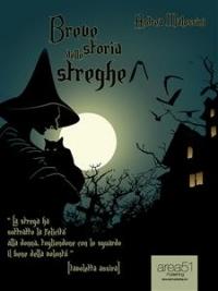 BREVE STORIA DELLE STREGHE (EBOOK) di Andrea Malossini