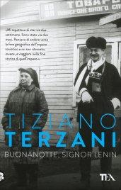 BUONANOTTE, SIGNOR LENIN - POCKET di Tiziano Terzani