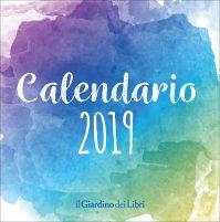 CALENDARIO 2019 PER L'ISPIRAZIONE Lasciati ispirare durante l'arco del prossimo anno