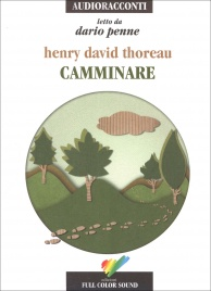 """CAMMINARE """"LETTO DA RICKY TOGNAZZI"""" - AUDIOLIBRO di Henry D. Thoreau"""