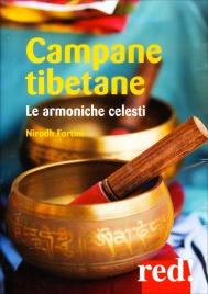 CAMPANE TIBETANE Le armoniche celesti di Nirodh Fortini