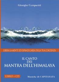 IL CANTO DEI MANTRA DELL'HIMALAYA - CD CON LIBRO ALLEGATO di Giorgio Cerquetti, Capitanata