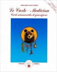 LE CARTE MEDICINA Carte sciamaniche di guarigione di Jamie Sams