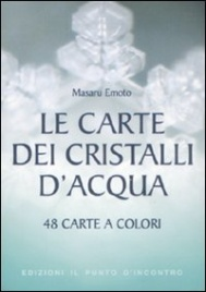 LE CARTE DEI CRISTALLI D'ACQUA 48 carte a colori di Masaru Emoto