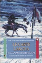 LE CARTE LAKOTA DELLA CAPANNA DI PURIFICAZIONE Libro  +  50 carte di Capo Archie Fire