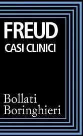 CASI CLINICI (EBOOK) di Sigmund Freud