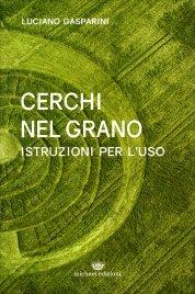 CERCHI NEL GRANO Istruzioni per l'uso di Luciano Gasparini