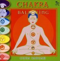 CHAKRA BALANCING Musiche ideali per centrare i sette chakra e riarmonizzarli di Guna Sangah