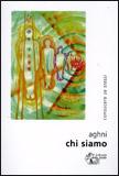 CHI SIAMO Conoscere sé stessi di Giovanni Tonioni - Aghni
