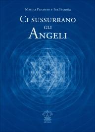 CI SUSSURRANO GLI ANGELI di Marina Panatero, Tea Pecunia