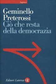 CIò CHE RESTA DELLA DEMOCRAZIA di Geminello Preterossi