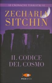 IL CODICE DEL COSMO Le Cronache Terrestri Vol.6 di Zecharia Sitchin