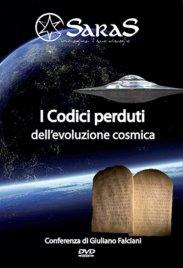 I CODICI PERDUTI DELL'EVOLUZIONE COSMICA di Giuliano Falciani