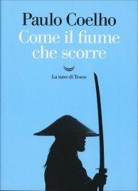 COME IL FIUME CHE SCORRE di Paulo Coelho