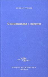 COMMEMORARE I DEFUNTI di Rudolf Steiner