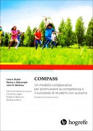 COMPASS Un modello collaborativo per promuovere la competenza e il successo di studenti con autismo di Lisa A. Ruble, Nancy J. Dalrymple, John H. Mcgrew