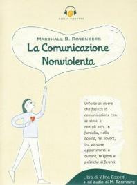 LA COMUNICAZIONE NONVIOLENTA - CD AUDIO di Marshall Rosenberg, Vilma Costetti