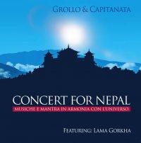 CONCERT FOR NEPAL Musiche e mantra in armonia con l'universo di Capitanata, Alberto Grollo, Lama Gorkha