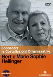 CONOSCERE LE COSTELLAZIONI ORGANIZZATIVE Gli ordini del successo nel lavoro e nella professione di Bert Hellinger, Marie Sophie Hellinger