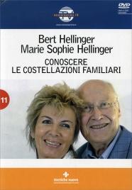 CONOSCERE LE COSTELLAZIONI FAMILIARI di Bert Hellinger, Marie Sophie Hellinger