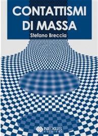 CONTATTISMI DI MASSA (EBOOK) di Stefano Breccia
