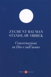 CONVERSAZIONI SU DIO E L'UOMO di Zygmunt Bauman, Stanislaw Obirek