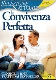 LA CONVIVENZA PERFETTA Consigli e idee tratti dai best-sellers di Cinzia Fronda