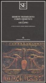 CORPO ERMETICO E ASCLEPIO di Ermete Trismegisto