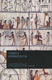 CORPUS HERMETICUM Testo greco e latino a fronte di Ermete Trismegisto