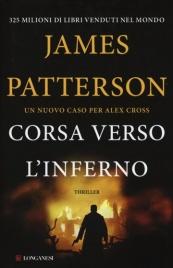 CORSA VERSO L'INFERNO di James Patterson
