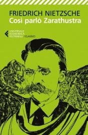 COSì PARLò ZARATHUSTRA di Friedrich Nietzsche